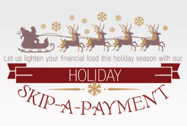Holiday Skip-A-Payment!