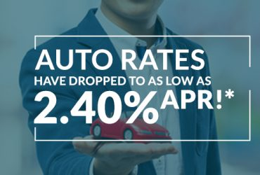 Auto Rates as LOW as 2.40% APR!*