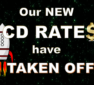Our New CD Rates Have TAKEN OFF!